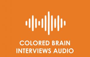 colored-brain-interview-audio