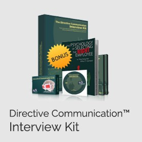 Directive Communication™ Interview Kit